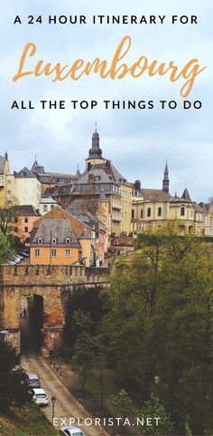 Luxembourg city is a great place to spend the day! Here are all our top things to do with only 24 hours.