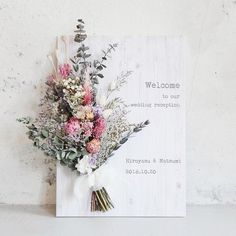Wedding Signs, Wedding Reception, Barn Wedding Decorations, Welcome To Our Wedding, Flower Cards, Dried Flowers, Origami, Wedding Planning, Floral