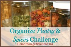 Here are step by step instructions for how to organize pantry, spices, and other food storage areas so you can easily find what you need, and keep things fresh and safe from pests. {part of the 52 Week Organized Home Challenge on Home Storage Solutions 101}