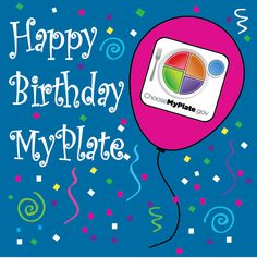 This month #MyPlate celebrates its 2nd Anniversary! Wish MyPlate a happy birthday on the MyPlate #Facebook page. #MyPlateBirthday #healthy