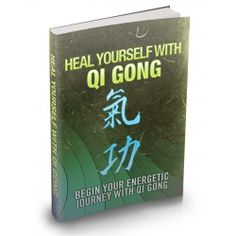 Heal Yourself With Qi Gong This Product Is One Of The Most Valuable Resources In The World When It Comes To Getting Serious Results In Breaking Into The Healing Craze!