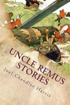 Written in 1881 by Joel Chandler Harris (animal stories, classics).