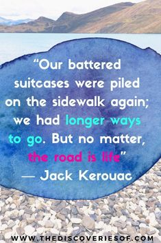 Journey quotes to inspire acute wanderlust. Make memories and explore.
