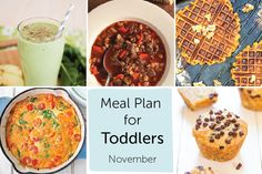 Meal Plan for Toddlers - November — Baby FoodE | organic baby food recipes to inspire adventurous eating