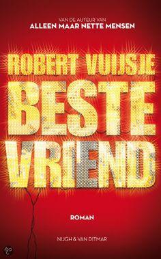 Beste vriend, Robert Vuijsje | Boeken