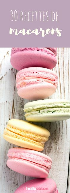 30 easy recipes to master the macaron! Macaron Thermomix, Thermomix Desserts, Diet Desserts, Macaron Recipe, Macarons, Baking Recipes, Cookie Recipes, Dessert Recipes, Ganache Macaron