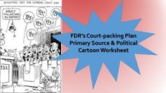 This covers FDR's court packing plan during the New Deal using a quote from FDR's fireside chat introducing the plan and four political cartoons, all with questions for students to answer. The activity is three pages total. An answer key is included. A great quick activity in class, as homework, or for review!