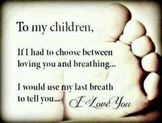 xo To my children,grandchildren,and Greatgrandchildren My last breathe,would be I LOVE YOU