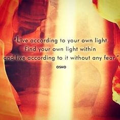 Find your own light.....