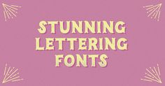 Have you seen the hand-drawn look? Hand lettering's rising popularity has imposed a new grungy, ornated style in fonts that we can't get