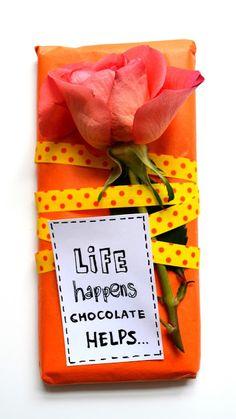 LIFE happens, chocolate helps...