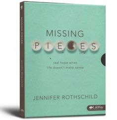 IF YOU HAVE MISSING PIECES, THERE IS AN ANSWER | Jennifer Rothschild
