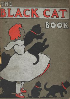The Black Cat Book ~ 1905                                                                                                                                                                                 More