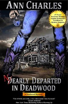 Nearly Departed in Deadwood by Ann Charles on StoryFinds -#award winning novel - #WINNER of the 2010 Daphne du Maurier Award for Excellence in Mystery/Suspense WINNER of the 2011 Romance Writers of America® Golden Heart Award for Best Novel with Strong Romantic Elements - 99¢ Deal