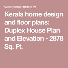 Kerala home design and floor plans: Duplex House Plan and Elevation - 2878 Sq. Ft.