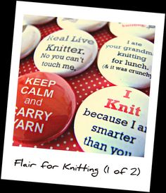Pin Back Buttons Badges Knitting Humor by slippedstitchstudios, $9.99