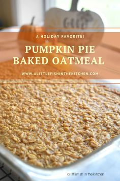 Hearty oats baked into a luscious pumpkin pie custard filling makes for a pretty impressive breakfast treat! Perfect for the holidays or any time you need to whip up a delicious make-ahead breakfast dish! #pumpkinweek #pumpkinpiebakedoats #howtomakebakedoats #bakedoats #pumpkinspicebakedoats #pumpkinrecipes #fallbreakfastideas #makeaheadmeals #fallbaking #breakfastforacrowd