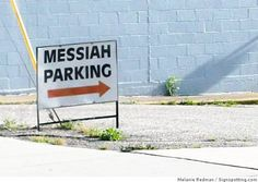 Ah, the perks of being The Messiah. Grand Rapids, Michigan.  Photo: Melanie Redman, Signspotting.com