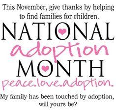 November is National Adoption Month!