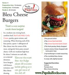 ... Blue Cheese Burgers, extra garlic & cheese topped with paprika relish