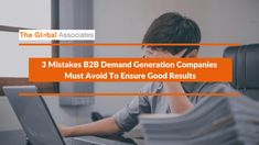 Today's changed business environment has made it even tougher for B2B Demand Generation Companies to create quality opportunities on a regular basis. Avoiding the above-mentioned common errors will help you make your campaign more effective and successful.