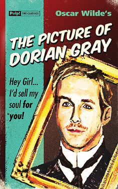 The Picture of Dorian Gray -  retro covers in pulp fiction style - with a dash of wry humour. Redesigned and reset, using the original unabridged text from some of the best writers that have ever lived !