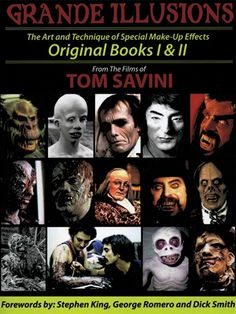OFF or FREE SHIP -Grande Illusions Book I & II : Tom Savini's Grand Illusions I and Grand Illusions II books have changed the special effects industry. Now this new Grand Illusions book combines both books into one ultimate special effects guide. Tom Savini, George Romero, Morris Costumes, Everything Is Awesome, Film Books, Special Effects, Used Books, Halloween Costumes For Kids, Art Techniques