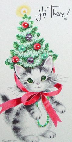 Sweet vintage kitty with Christmas tree hat card Christmas Greeting Card Messages, Cat Christmas Cards, Christmas Kitten, Old Christmas, Old Fashioned Christmas, Vintage Greeting Cards, Retro Christmas, Xmas Cards, Christmas Greetings