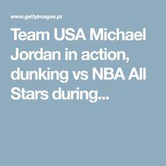 Team USA Michael Jordan in action, dunking vs NBA All Stars during...