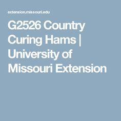 G2526 Country Curing Hams | University of Missouri Extension