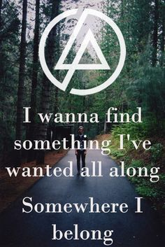 Linkin Park - somewhere I belong lyrics