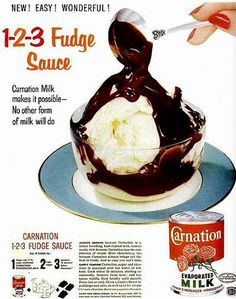 Carnation 1-2-3 Fudge Sauce 1953 | Hey, My Mom Used to Make That