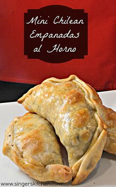 Recipe Flashback: Mini Chilean Empanadas al Horno {Oven-Baked Turnovers} - Opera Singer in the Kitchen Gourmet Recipes, Mexican Food Recipes, Cooking Recipes, What's Cooking, Chilean Recipes, Chilean Food, Latin American Food, Empanadas Recipe, Good Food
