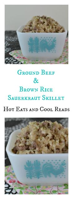 This skillet is great for weeknights! Full of German flavors and great for any sauerkraut lover! Ground Beef and Brown Rice Sauerkraut Skillet from Hot Eats and Cool Reads