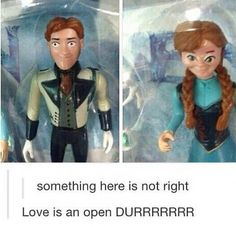Love is an open Durr