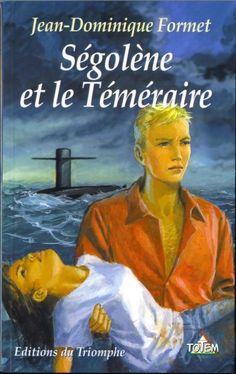 Le site de Ségolène, série d'aventures par Jean-Dominique Formet