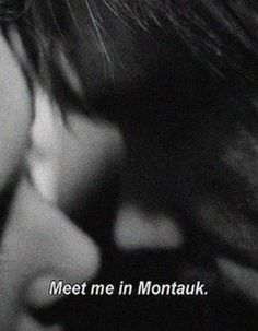 Meet Me in Montauk Eternal Sunshine of Spotless Mind Quote Love the movie? Here's a little something for you! :) https://motionpictureaficionado.wordpress.com/2015/05/01/eternal-sunshine-of-the-spotless-mind-2004-the-world-forgetting-by-the-world-forgot/