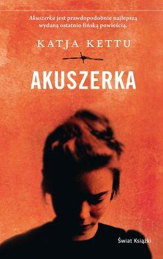 """Miłość w czasach wojennych okrucieństw - Katja Kettu - """"Akuszerka"""" [recenzja] - Głos Kultury"""