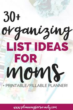 How to Organize Your Life: Organizing List Ideas for Moms! Pretty extensive List - would be great as a guide for setting up Home Management Binders + a great free printable... <3!! #organizedmom #organizemylife #homemanagementbinder #printables #listoflists #planningforserenity