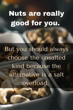 Healthy Eating Tip for Busy People 6 of 10 - Nuts are good for you, but go with unsalted No More Excuses, Healthy Eating Tips, Natural Remedies, People, Clean Eating Tips, Natural Treatments, Healthy Eating, Natural Home Remedies, People Illustration