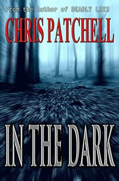 Mythical Books: holding her family captive…In the Dark by Chris Patchell