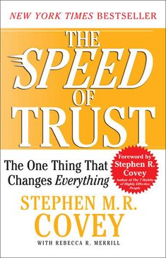 The SPEED of Trust - Stephen M. R. Covey | Self-Improvement...: The SPEED of Trust - Stephen M. R. Covey |… #SelfImprovement
