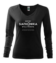 POLECAM !!!: http://sklep.siatkarskaliga.pl/koszulka-gdyby-siatkowka-by-a-prosta-z-d-ugim-r-kawem-16274