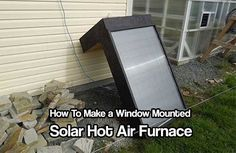 Window Mounted Solar Hot Air Furnace. lower your winter heating bill and carbon footprint by generating heat for free using the power of the sun.