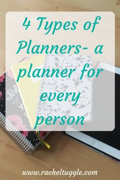 www.racheltuggle.com- Most people would say they need to be more organized. But finding the right planner is hard! Check out my post to help you find your perfect type of planner.