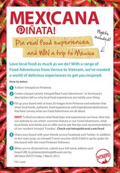 To celebrate our new Real Food Adventures we are giving you a chance to #WIN a trip to Mexico! Happy Pinning! www.intrepidtravel.com/food/pinterest