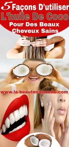 5 Façons d'utiliser l'huile de coco pour des beaux cheveux sains #huile #coco