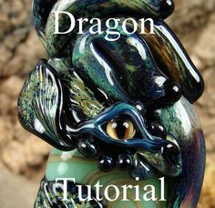 Dragon Lampwork Glass Bead Tutorial by Mary Lockwood- Sculptural Step by Step Instant Download