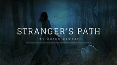 Stranger's Path - Horror