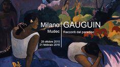La mostra di Gauguin a Milano al Mudec | Eventi da non perdere 2015 Milano